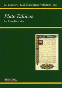 Libro Plato ethicus. La filosofia è vita Maurizio Migliori