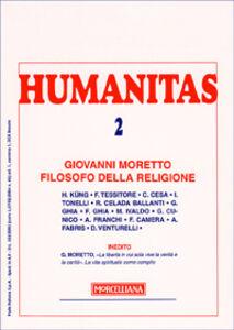 Libro Humanitas (2008). Vol. 2: Giovanni Moretto filosofo della religione.