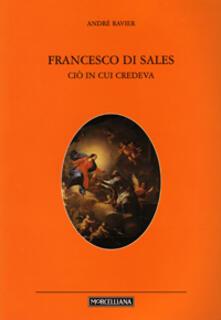 Daddyswing.es San Francesco di Sales. Ciò in cui credeva Image