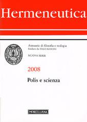 Hermeneutica. Annuario di filosofia e teologia (2008). Polis e scienza