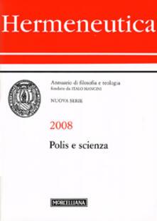 Hermeneutica. Annuario di filosofia e teologia (2008). Polis e scienza.pdf