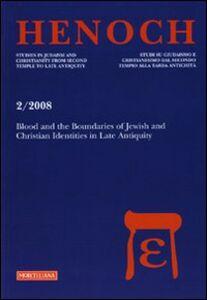 Foto Cover di Henoch. Vol. 2: Blood and boundaries of Jewish and Christian identities in late antiquity., Libro di  edito da Morcelliana