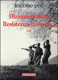 Dizionario della Resistenza...
