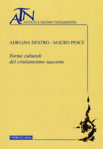 Libro Forme culturali del cristianesimo nascente Mauro Pesce