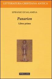 Panarion. Testo greco a fronte. Vol. 1
