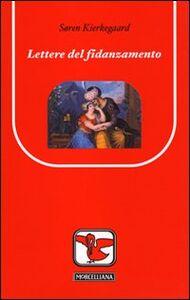 Libro Lettere sul fidanzamento Sören Kierkegaard