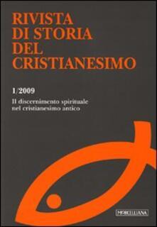 Premioquesti.it Rivista di storia del cristianesimo (2009). Vol. 1: ll discernimento spirituale nel cristianesimo antico. Image