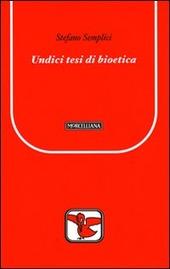 Undici tesi di bioetica