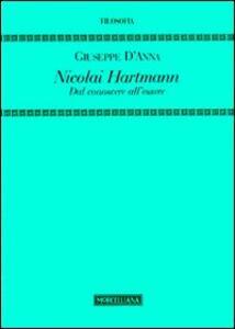 Nicolai Hartmann. Dal conoscere all'essere