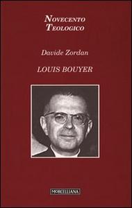Libro Louis Bouyer Davide Zordan