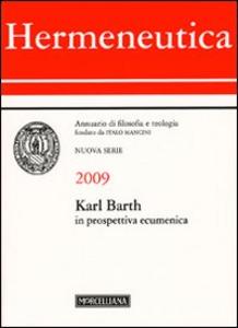 Libro Hermeneutica. Annuario di filosofia e teologia (2009). Karl Barth in prospettiva ecumenica