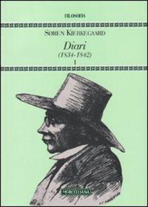 Foto Cover di Diari (1834-1842). Vol. 1, Libro di Sören Kierkegaard, edito da Morcelliana