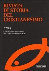 Libro Rivista di storia del cristianesimo (2009). Vol. 2: Le costruzioni dell'eresia nel cristianesimo antico.