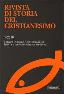 Libro Rivista di storia del cristianesimo (2010). Vol. 1: Forzare le anime.