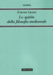Lo spirito della filosofia medioevale