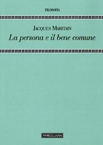 Libro La persona e il bene comune Jacques Maritain
