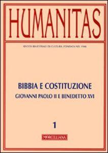 Foto Cover di Humanitas (2010). Vol. 1: Bibbia e Costituzione. Giovanni Paolo II e Benedetto XVI., Libro di  edito da Morcelliana