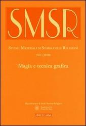 SMSR. Studi e materiali di storia delle religioni (2010). Vol. 76/1: Magia e tecnica grafica.