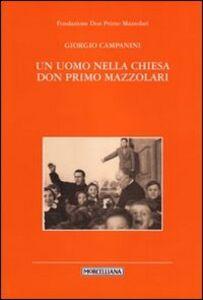 Libro Un uomo nella Chiesa. Don Primo Mazzolari Massimo Campanini