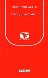 Libro Filosofia del calcio Bernhard Welte