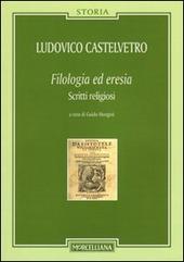 Filologia ed eresia. Scritti religiosi