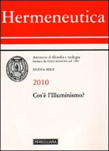 Libro Hermeneutica. Annuario di filosofia e teologia (2010). Cos'è l'illuminismo