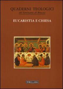 Foto Cover di Eucaristia e Chiesa, Libro di  edito da Morcelliana
