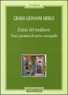 Promoartpalermo.it Eretici del Medioevo. Temi e paradossi di storia e storiografia Image