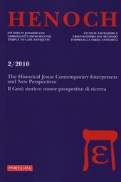 Henoch (2010). Vol. 2: The historical Jesus: contemporary interpreters and new perspectives-Il Gesù storico: nuove prospettive di ricerca.