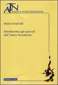 Libro Introduzione agli apocrifi dell'Antico Testamento Paolo Sacchi