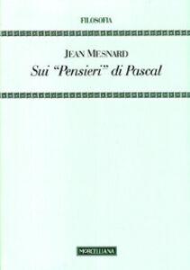 Libro Sui «Pensieri» di Pascal Jean Mesnard