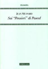 Sui «Pensieri» di Pascal