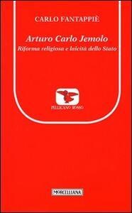 Arturo Carlo Jemolo. Riforma religiosa e laicità dello Stato