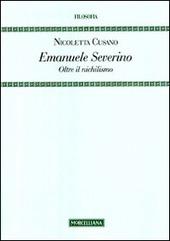 Emanuele Severino. Oltre il nichilismo