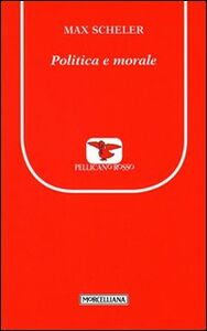 Libro Politica e morale Max Scheler