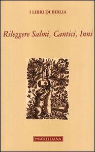 Libro Rileggere salmi, cantici, inni