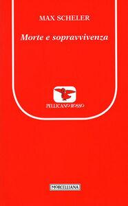 Libro Morte e sopravvivenza Max Scheler