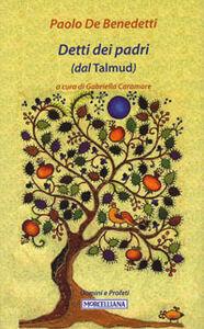 Libro Detti dei padri (dal Talmud) Paolo De Benedetti