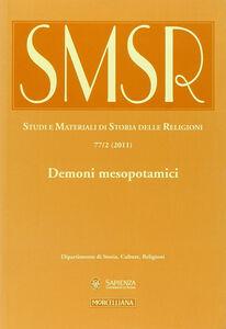 Libro SMSR. Studi e materiali di storia delle religioni (2011). Vol. 77\2: Demoni mesopotamici.