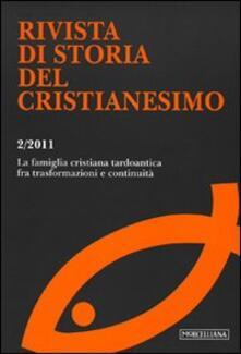 Radiospeed.it Rivista di storia del cristianesimo (2011). Vol. 2: La famiglia nel mondo antico. Image