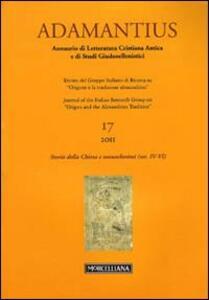 Adamantius. Notiziario del Gruppo italiano di ricerca su «Origene e la tradizione alessandrina». Vol. 17: Storie della Chiesa e monachesimi (secc. IV-VI).