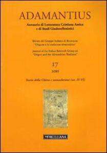 Libro Adamantius. Notiziario del Gruppo italiano di ricerca su «Origene e la tradizione alessandrina». Vol. 17: Storie della Chiesa e monachesimi (secc. IV-VI).