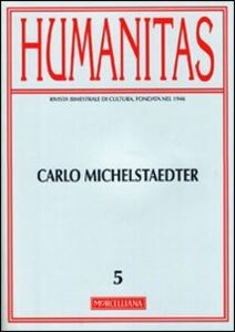 Libro Humanitas (2011). Vol. 5: Carlo Michaelstaedter.
