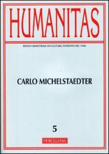 Tegliowinterrun.it Humanitas (2011). Vol. 5: Carlo Michaelstaedter. Image