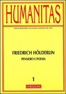 Libro Humanitas (2012). Vol. 1: Friedrich Hölderlin. Pensiero e poesia.