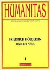 Humanitas (2012). Vol. 1: Friedrich Hölderlin. Pensiero e poesia.