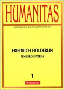 Warholgenova.it Humanitas (2012). Vol. 1: Friedrich Hölderlin. Pensiero e poesia. Image
