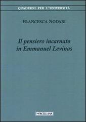 Il pensiero incarnato in Emmanuel Levinas
