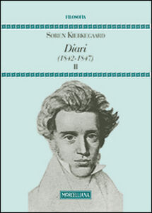Libro Diari (1842-1847). Vol. 2 Sören Kierkegaard