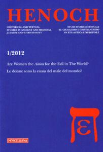 Libro Henoch (2012). Vol. 1: First-century Jewish apocalypticismL'Apocalittica giudaica del primo secolo.